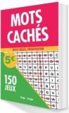 Mots cachés ; 150 jeux