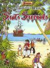 Les fabuleuses derives de la santa sardinha - tome 01