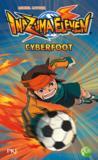 Inazuma eleven t.4 ; cyberfoot