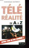 Tele-Realite De A A Z ; Seriez-Vous Un Bon Candidat