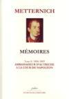 Mémoires t.2 (1806-1809) ; ambassadeur à la cour de Napoléon