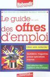 Guide Des Offres D'Emploi ; Journaux Et Sites Internet