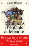 15 Millions D'Enfants A Defendre