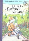 Le jardin de princesse Camomille