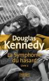 La symphonie du hasard T.2