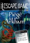 Escape game de poche ; piégé à Arkham