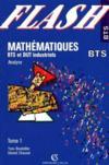 Mathematiques Bts Industriels T.1 : Analyse