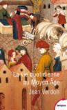La vie quotidienne au Moyen Âge