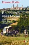 En chemin vers Rome ; avec nos enfants, l'âne Octave et notre rêve