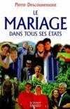 Le Mariage Dans Tous Ses Etats