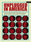 Unplugged in America