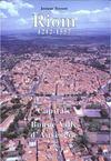 Riom 1212-1557, capitale et bonne ville d