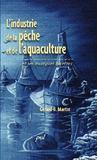 Industrie de la pêche et de l'aquaculture et ses multiples facettes