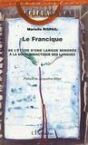 Le Francique ; De L'Etude D'Une Langue Minoree A La Socio-Didactique Des Langues
