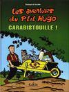 Les aventures du p'tit Hugo t.2 ; Carabistouille !