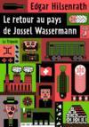 Le retour au pays de Jossel Wasserman
