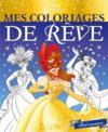Disney Princesses ; mes coloriages de rêve ; bal masqué