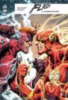 Flash rebirth T.6 ; la guerre des Flash