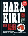 Hara Kiri, journal bête et méchant ; les belles images, 1960-1985