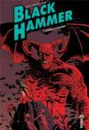 Black Hammer T.3 ; l