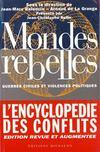 Mondes rebelles ; guerres civiles et violences politiques