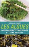 Les algues ; leurs propriétés nutritives et leurs bienfaits