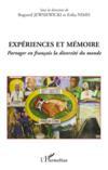 Expériences et mémoire ; partager en français la diversité du monde