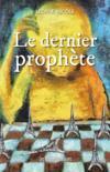 Le dernier prophète