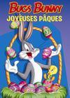 Bugs Bunny - Joyeuses Pâques