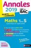 ANNALES ABC BAC ; SUJETS & CORRIGES T.5 ; mathématiques ; terminale S ; spécifique & spécialité (édition 2019)