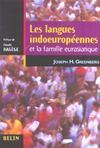 Les langues indoeuropéennes ; et la famille eurasiatique
