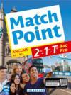 Match point ; anglais A2 > B1+ ; 2de, 1re, terminale bac pro ; pochette élève (édition 2017)