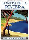 Contes de la riviera ; folklore du pays mentonnais