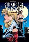Strangers in paradise t.8 ; mon autre vie