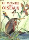 Le Monde Des Oiseaux.