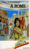 La Vie quotidienne à Rome