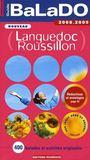 Guide Balado ; Languedoc, Roussillon (Edition 2008-2009)