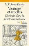 Victimes et rebelles