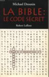 La bible, le code secret - tome 1