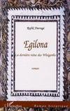 Egilona ; La Derniere Reine Des Wisigoths