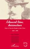 Edouard Riou, dessinateur ; entre le tour du monde et Jules Verne ; 1860-1900