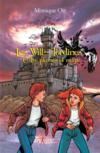 Les Will-Tordines ; entre plumes et magie