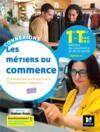 Connexions - metiers du commerce option a 1re-tle bac pro - ed.2020 - livre eleve