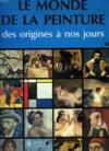 Le Monde De La Peinture Des Origines A Nos Jours