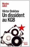 Viktor Orekhov un dissident au KGB