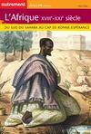 L'Afrique, XVIII-XXI siècle ; du sud du Sahara au cap de Bonne Espérance