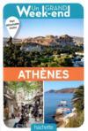 Un grand week-end ; à Athènes ; le guide