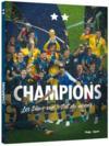 Champions ; les bleus sur le toit du monde