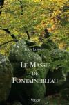 Le massif de Fontainebleau (5e édition)