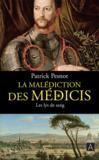 La malédiction des Médicis t.2 ; les lys de sang